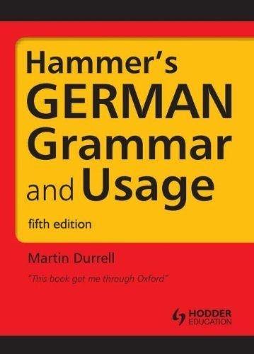 Hammer's German Grammar and Usage; Fifth Edition: Volume 1 (HRG)