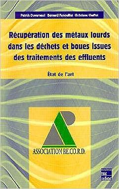 Livres gratuits en ligne Récupération des métaux lourds dans les déchets et boues issues des traitements des effluents : État de l'art epub, pdf