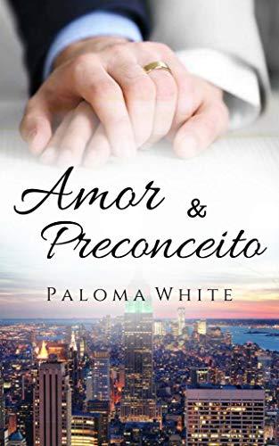 Amor & Preconceito (Livro único) (Portuguese Edition)