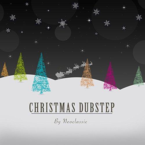 Christmas Dubstep (Christmas Dubstep Song)