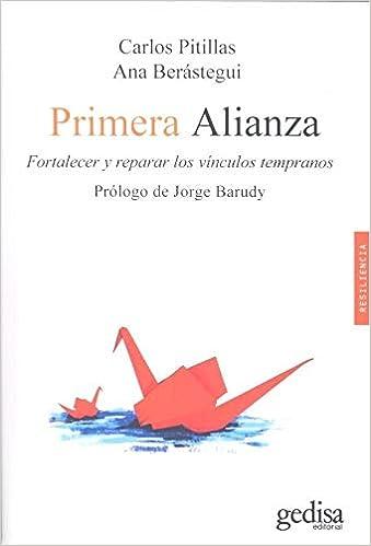 Fortalecer y reparar los vínculos tempranos Psicología / Resiliencia: Amazon.es: CARLOS PITILLAS SALVÁ: Libros
