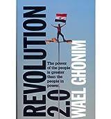 Revolution 2.0 by Ghonim, Wael ( Author ) ON Jan-19-2012, Paperback