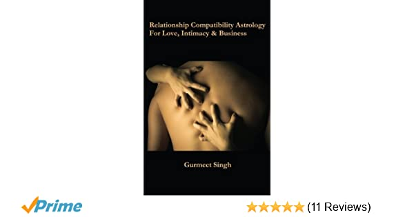 Relationship Compatibility Astrology: For Love, Intimacy