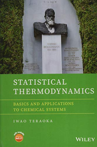 Statistical Thermodynamics: Basics and Applications to Chemical Systems por Iwao Teraoka