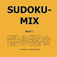 Sudoku-Mix Band 1: 320 Rätsel in 12 Sudoku-Varianten