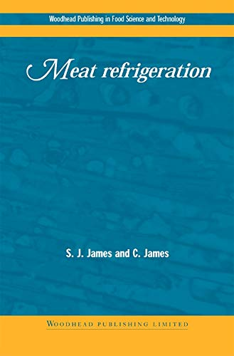 Meat Refrigeration (Woodhead Publishing Series in Food Science, Technology and Nutrition)