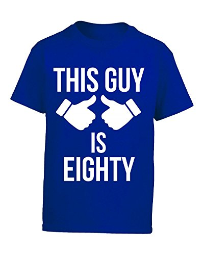 This Guy Is Eighty - Kids T-shirt Kids L Royal (80s Style Guys)