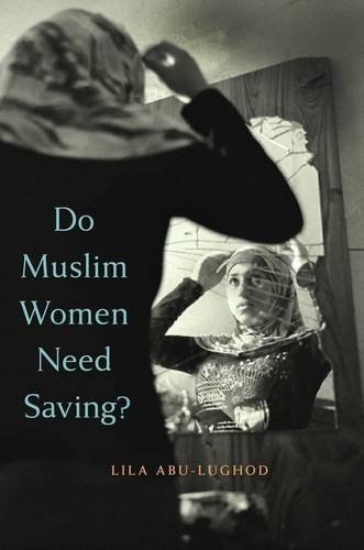 Do Muslim Women Need Saving?