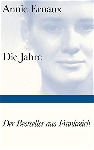 Die Jahre (Bibliothek Suhrkamp) Gebundenes Buch – 11. September 2017 Annie Ernaux Sonja Finck Suhrkamp Verlag 3518225022