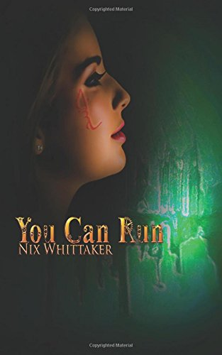 You can Run (Glyph Warrior) (Volume 2) by Reshwity Publishing