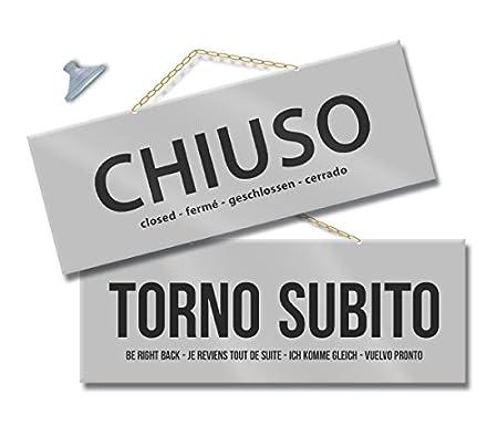 Cartel con inscripción en italiano «APERTO/CHIUSO/TORNO SUBITO» para escaparate de tienda, estudio, laboratorio, taller, etc., color G006 Argento/Argento cm ...
