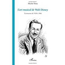 L'art musical de Walt Disney