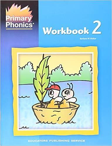 Primary Phonics: Workbook 2 5/16/85 Edition