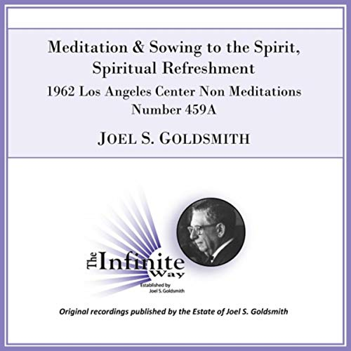 (Meditation & Sowing to the Spirit, Spiritual Refreshment (1962 Los Angeles Center Non Meditations Business & Professional Men's & Women's Series, Number 459a) [Live] )