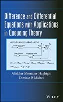 Difference and Differential Equations with Applications in Queueing Theory Front Cover