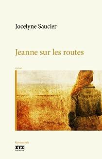 Jeanne sur les routes par Saucier