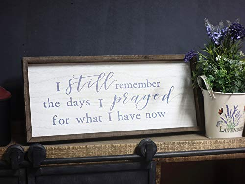 Paris Loft I Still Remember The Days I Prayed for What I Have Now Wood Framed Signs Wall Decor|Retro Vintage Christian…