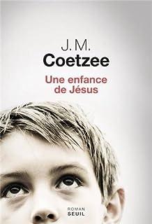 Une enfance de Jésus : roman, Coetzee, John Maxwell