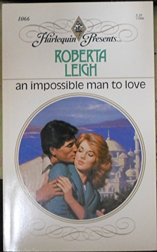 An Impossible Man To Love