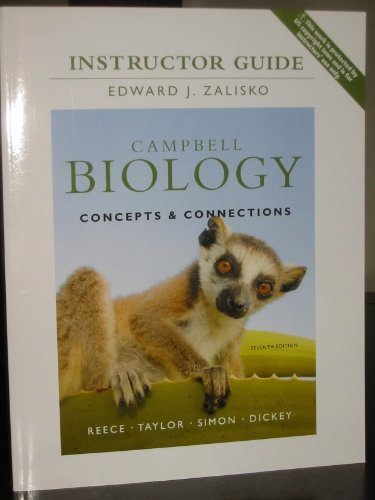 Campbell Biology: Concepts & Connections, Instructor Guide