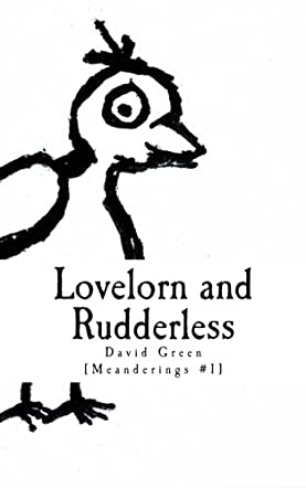 Lovelorn and Rudderless