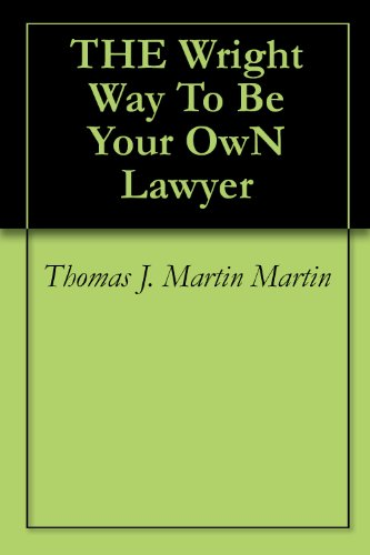 THE Wright Way To Be Your OwN Lawyer