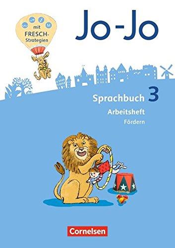 Jo-Jo Sprachbuch - Allgemeine Ausgabe - Neubearbeitung 2016: 3. Schuljahr - Arbeitsheft Fördern