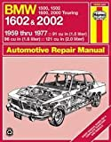 BMW 1602 and 2002, 1959-77 (Haynes Manuals) 1st (first) edition Text Only