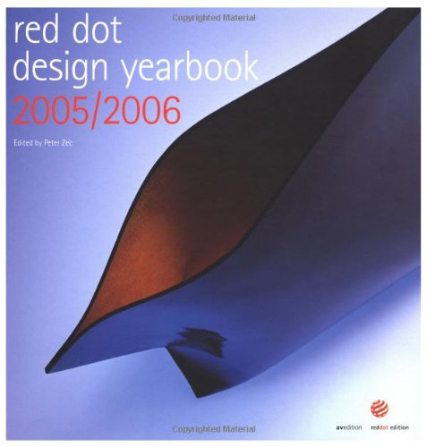 Red Dot Design Yearbook 2005/2006 (English and German Edition)