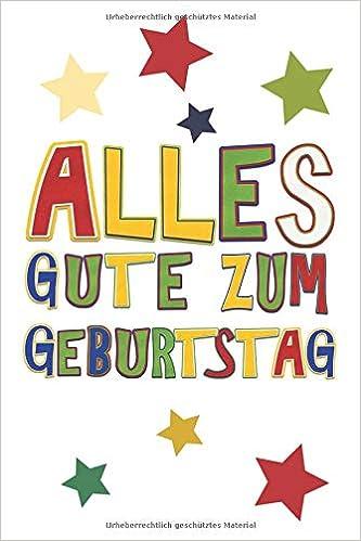 Alles Gute Zum Geburtstag Glückwunsch Notizbuch Bunt Und