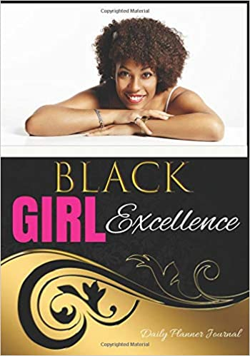 Amazoncom Black Girl Excellence Daily Planner Journal African