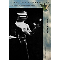 Moving Toward Life: Five Decades of Transformational Dance book cover