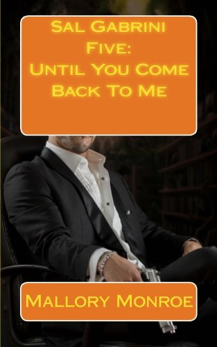Sal Gabrini Five: Until You Come Back To Me