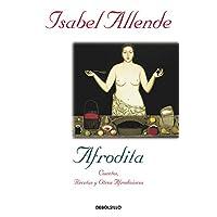 Afrodita: Cuentos, recetas y otros afrodisíacos (Diversos)