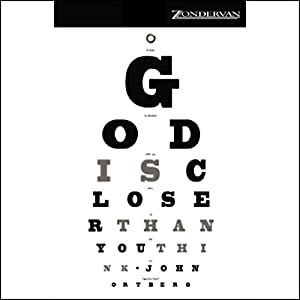 God Is Closer Than You Think Audiobook