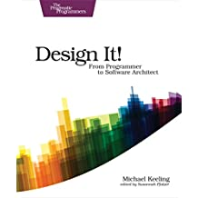 Design It!: From Programmer to Software Architect (The Pragmatic Programmers)