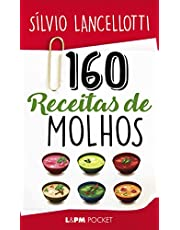 160 receitas de molhos: 306
