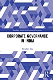 Corporate Governance in India (Routledge Studies in Corporate Governance)