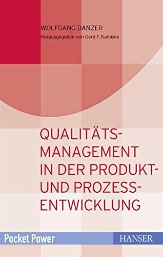 Qualitätsmanagement In Der Produkt  Und Prozessentwicklung  Kundenorientiert Entwickeln Und Zielsicher Planen  Pocket Power