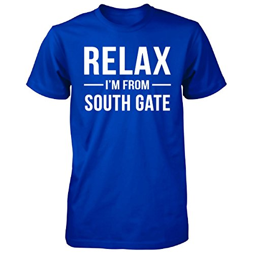 Relax I'm From South Gate City. Cool Gift - Unisex Tshirt Royal XL (South Gate City)