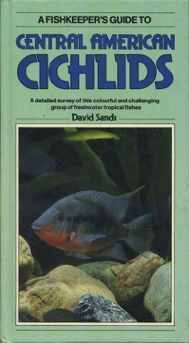 A Central American Cichlids (Fishkeeper's Guide Series)