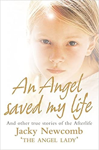 Book An Angel Saved My Life: And Other True Stories of the Afterlife
