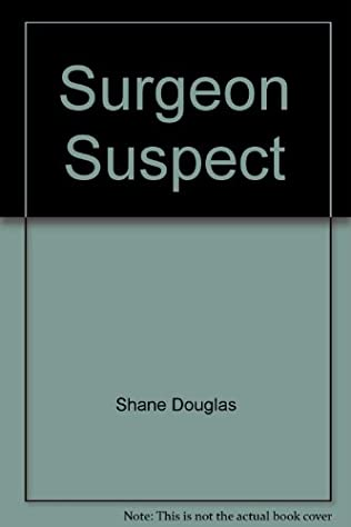 book cover of Surgeon Suspect