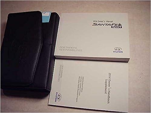 2014 hyundai santa fe sport owners manual hyundai amazon com books