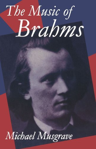 The Music of Brahms (Clarendon Paperbacks) by Michael Musgrave (1994-04-28)