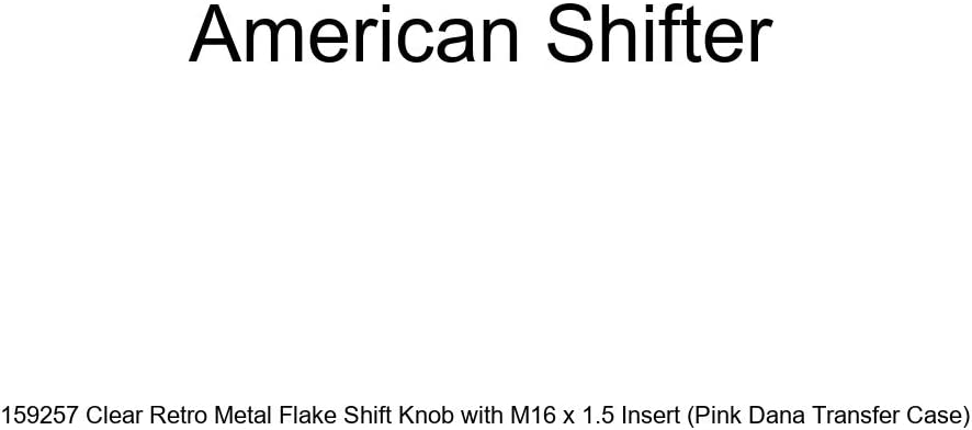 American Shifter 159257 Clear Retro Metal Flake Shift Knob with M16 x 1.5 Insert Pink Dana Transfer Case