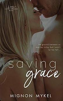 Saving Grace by [Mykel, Mignon]