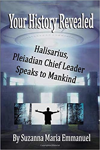 Your History Revealed: Halisarius Speaks To Mankind: Amazon ...