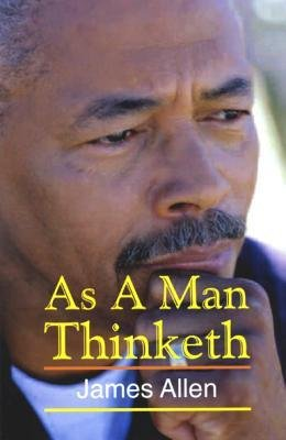 [(As a Man Tinketh )] [Author: James Allen] [Jan-2003]