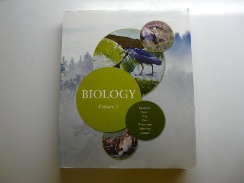 Biology Volume 2 From Campbell Biology 9th Edition (Biology Volume 2)